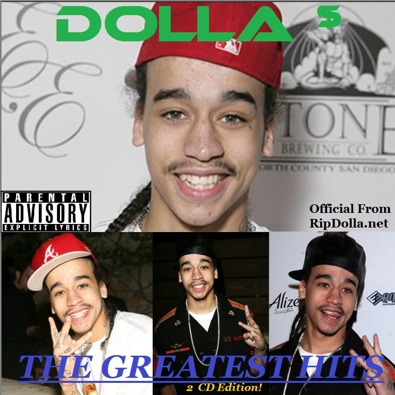 The GREATEST HITS Of Dolla